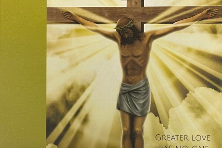 Sixth Sunday of Easter. Greater love has no one than this. Immanuel Lutheran Church LCMS. Joplin Missouri.