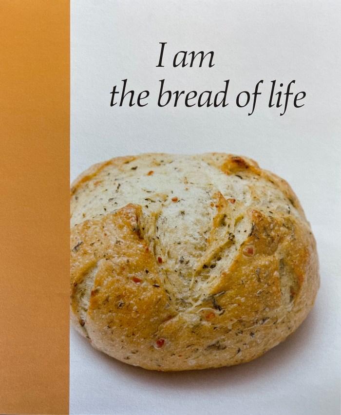Pentecost 11 Bulletin Cover. I am the bread of life. Immanuel Lutheran Church LCMS. Joplin Missouri.