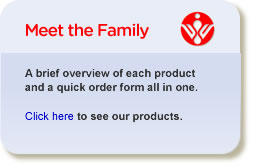 A brief overview of each product and a quick order form all in one. Click here to see our products.
