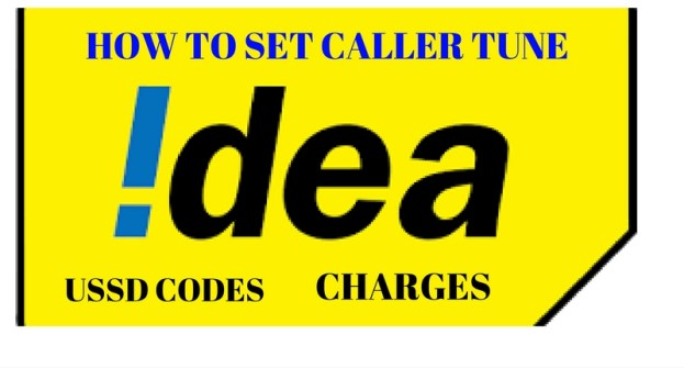 Idea caller tune – ussd and charges – Updated 2018