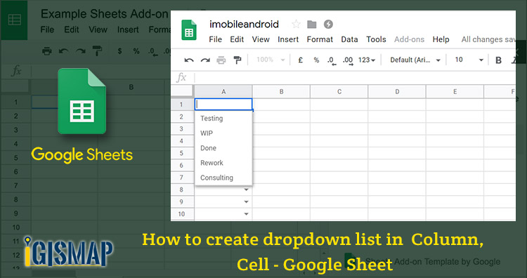 How to create dropdown list in Column, Cell – Google Sheets