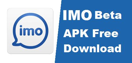 Imo Beta APK Free Download - IMO Beta APK Install Guide