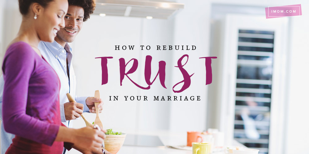 How rebuild trust your marriage imom, i love my mom coloring pages