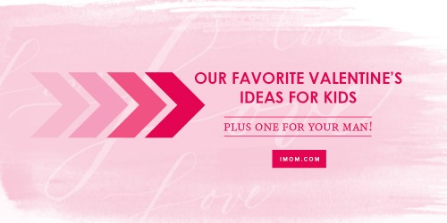 Valentines Day Ideas IMom