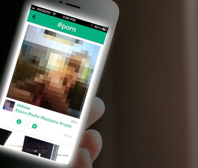 Shocker People Are Uploading Porn To Vine