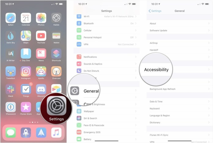 Open Settings, tap General, tap Accessibility