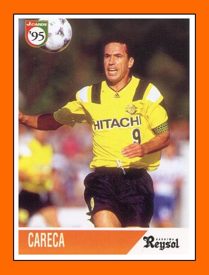 10-Antonio CARECA Panini Kashiwa Reysol 1994
