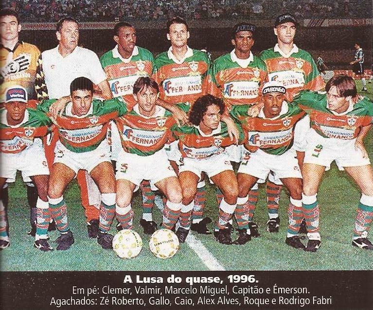 9ab214778d91a Esquadrão Imortal – Portuguesa 1996 - Imortais do Futebol