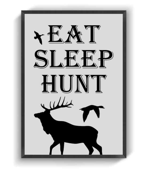 Eat sleep hunt