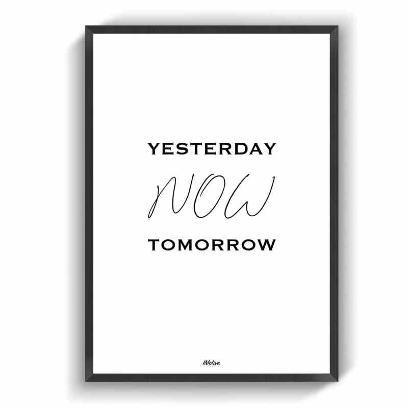 yesterday now tomorrow