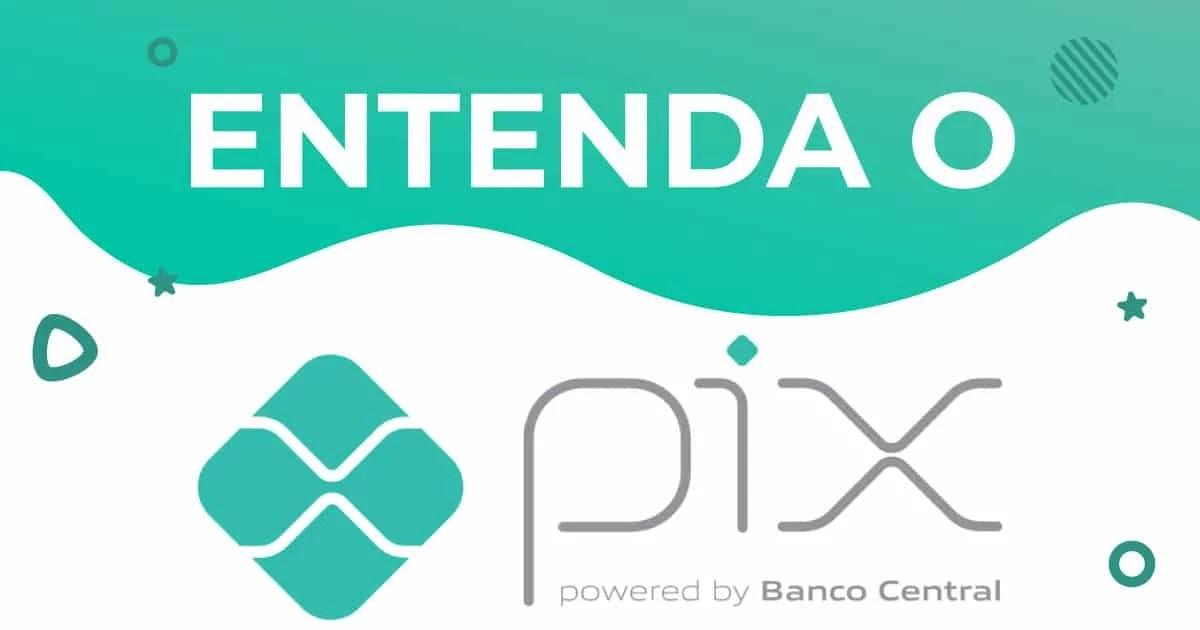 PIX: entenda como funciona o novo sistema de pagamentos instantâneo!