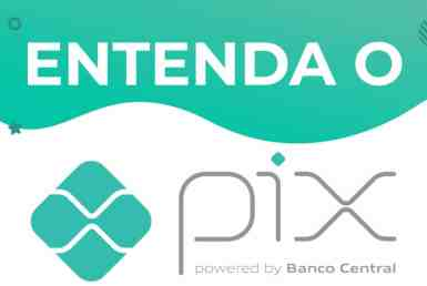 PIX: entenda como funciona o novo sistema de pagamentos instantâneo! 1