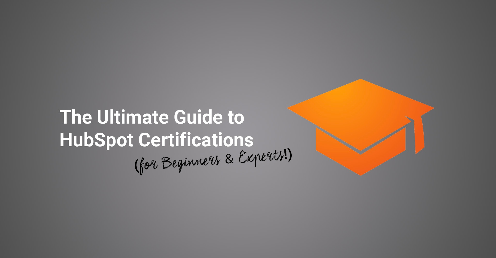 The Ultimate Guide To Hubspot Certification Options For