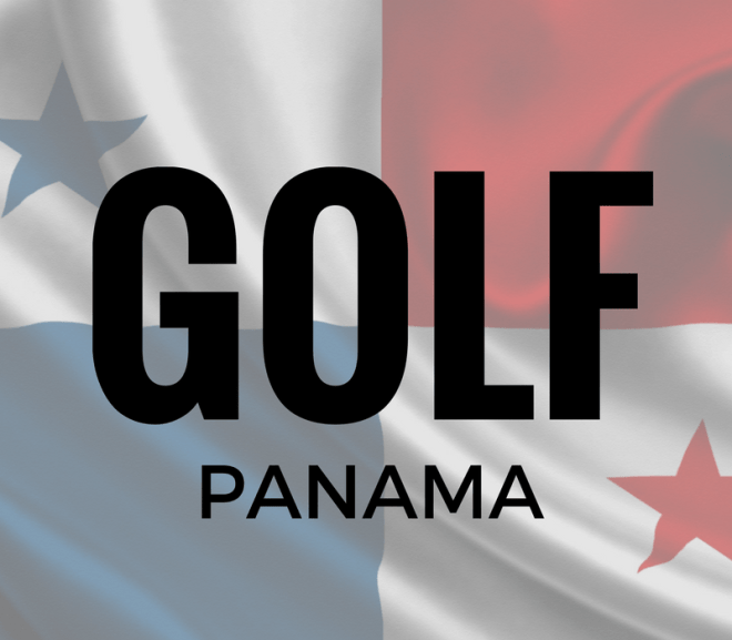 Golf in Panama City, Panama – Always Up To Date