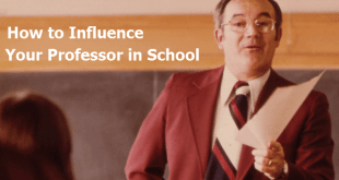 How to Influence Your Professor in School