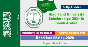 King Fahd University Scholarship in Saudi Arabia 2021