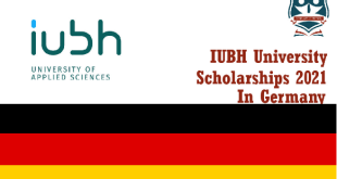 IUBH University of Applied Sciences Online Scholarship in Germany 2021