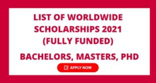 Fully Funded Worldwide Scholarships 2021