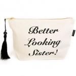 Better Looking Sister Make-up Bag