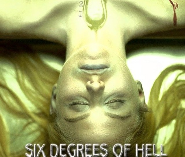 Six Degrees Of Hell 2012