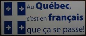 Au Québec c'est en français que ça se passe