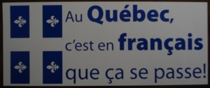 Auto-collant Au Québec c'est en français que ça se passe