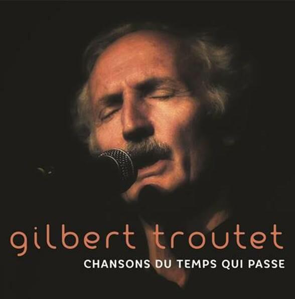 Gilbert Troutet