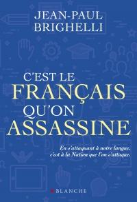 Imperatif Francais C Est Le Francais Qu On Assassine