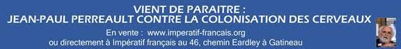 Jean-Paul Perreault contre la colonisation des cerveaux