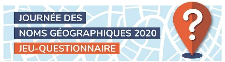 Jeu-questionnaire - Journée des noms géographiques