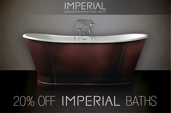Imperial Bathrooms - 20% Off Imperial Baths