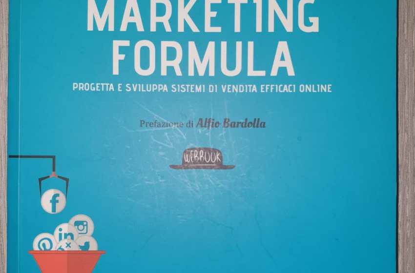 Funnel marketing formula. Progetta e sviluppa sistemi di vendita efficaci online by Michele Tampieri