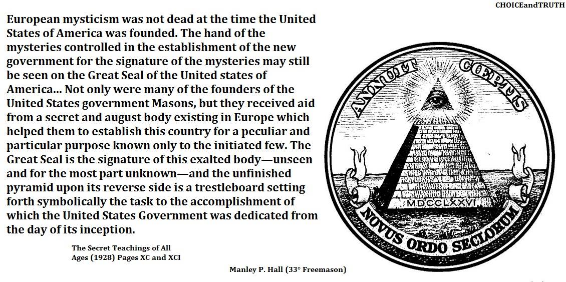 """The exalted """"unseen and for the most part unknown"""" body mentioned by Hall is the same President Washington warned of: the Illuminati; the latter a secret and """"august"""" body created by a European banking dynasty to control and direct American affairs. The Great Seal was never meant to be anything but a secret to an initiated few."""