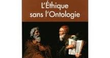 Recension, l'éthique sans l'ontologie