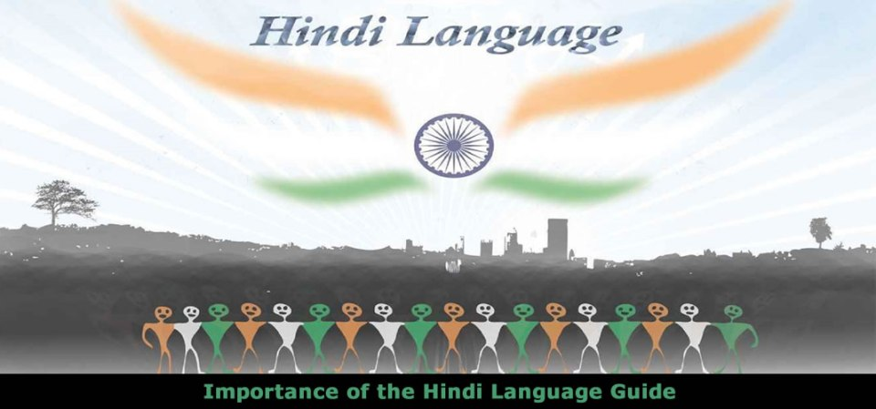 The Importance of the Hindi Language Guide