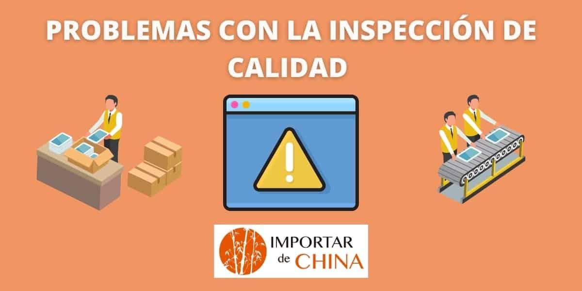 Problemas en nuestra inspección de calidad