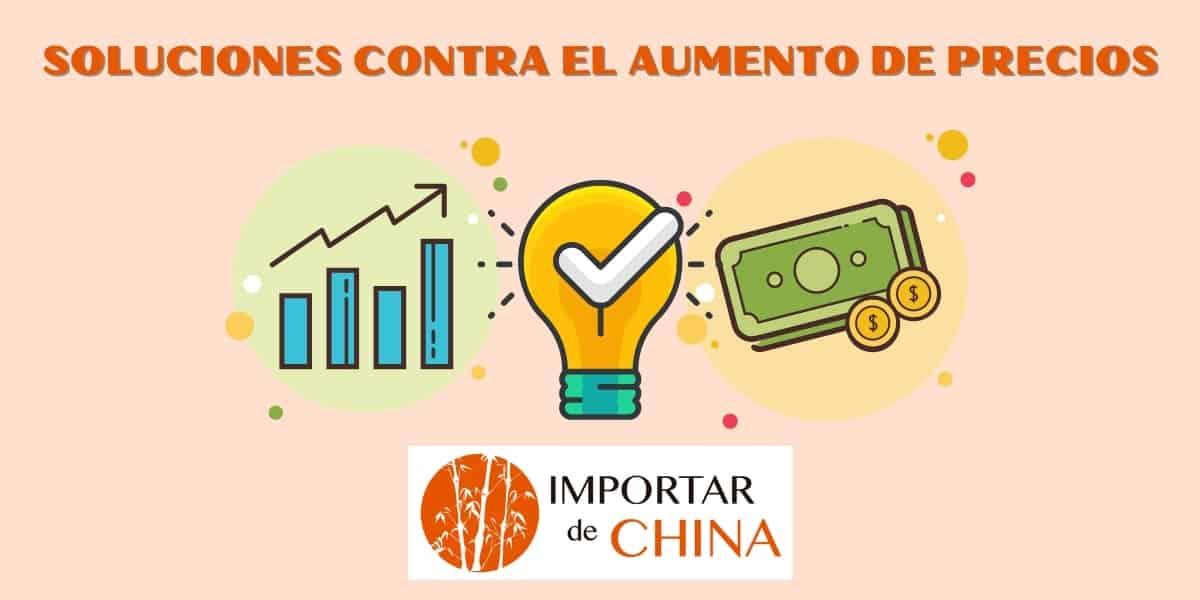 Soluciones para importadores contra la subida de precios