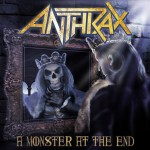 "Anthrax: confira novo vídeo clipe para ""A Monster At The End"""
