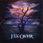 "FIX OVER e seu EP: ""Desire"""