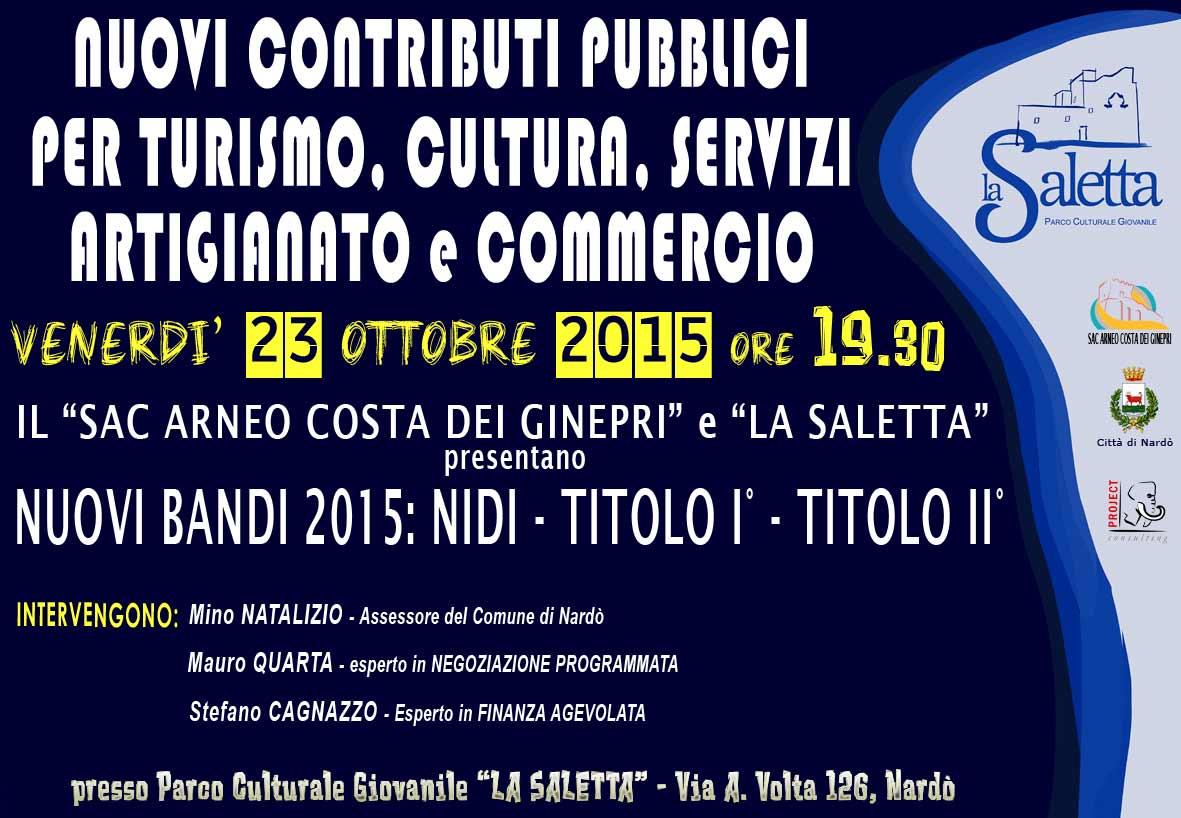 Nuovi contributi pubblici per turismo, cultura, servizi, artigianato e commercio.