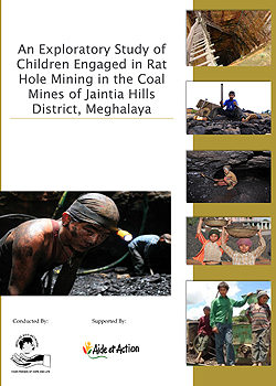 An Exploratory Study of Children Engaged in Rat Hole Mining in t