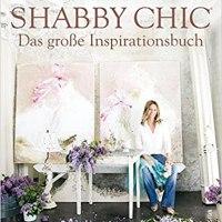 Shabby Chic – Das große Inspirationsbuch