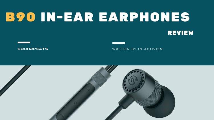 SoundPEATS(サウンドピーツ) ハイレゾイヤホン B90 実機レビュー・評価・感想|日常使いに最適なお手頃価格ワイヤードHi-resイヤホン