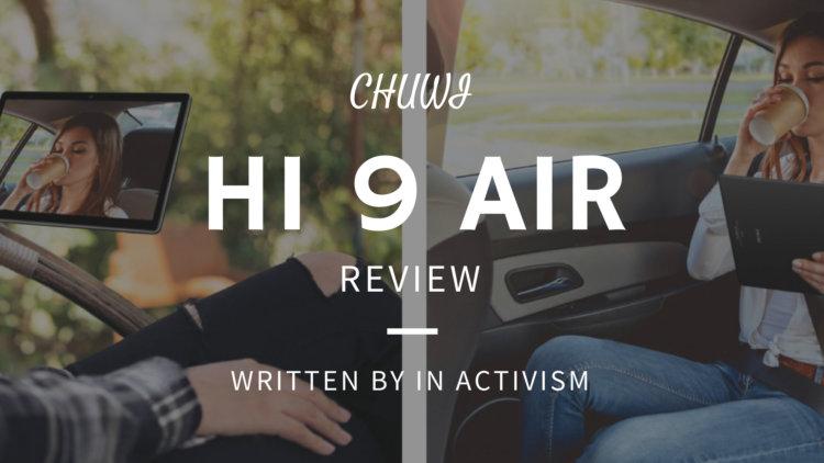 CHUWI Hi 9 Air 実機レビュー・評価・感想|中華タブレットコスパモンスター降臨