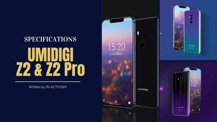 UMIDIGI Z2 / Z2 Pro スペック詳細 iPhone X類似デザイントグラデーションワイライトカラーが美しいノッチフラッグシップモデル