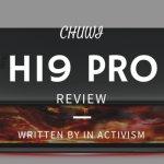 Chuwi Hi9 Proレビュー