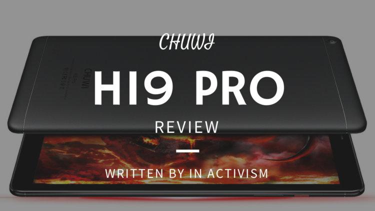 CHUWI Hi9 Pro 実機レビュー・評価・感想|8.4インチコンパクトサイズのハイコスパタブレット