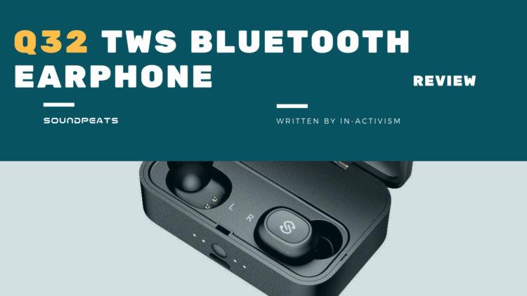 SoundPEATS(サウンドピーツ) Q32 Bluetooth イヤホン 実機レビュー・評価・感想|TWS完全ワイヤレスで利便性アップ