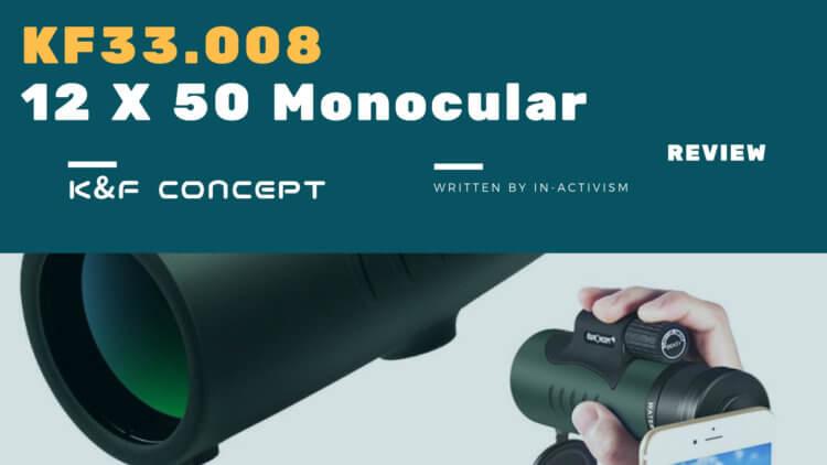 K&F Concept 12 X 50 単眼鏡(KF33.008)インプレッション|広角高倍率防水対応モノキュラー【Monocular for Watching】