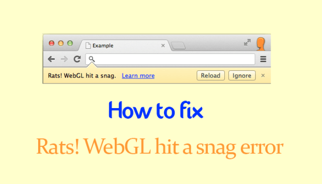 What is WebGL hit a Snag